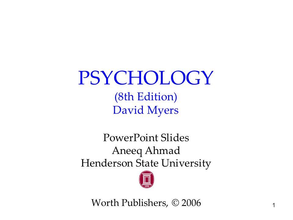 PSYCHOLOGY (8th Edition) David Myers