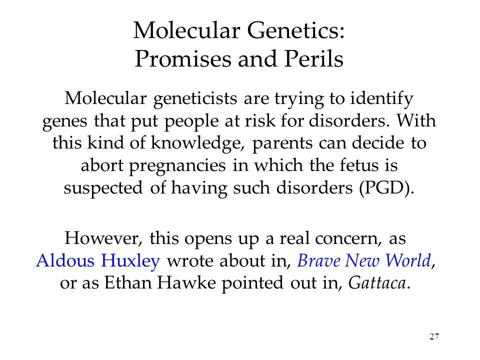 Molecular Genetics: Promises and Perils