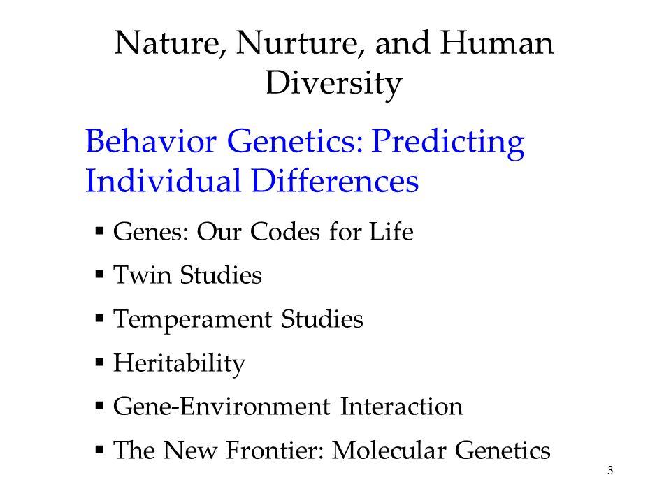 Nature, Nurture, and Human Diversity