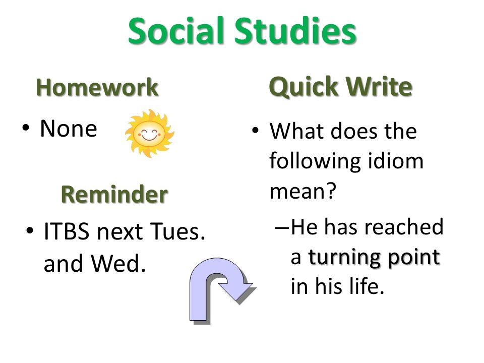 Social Studies Quick Write Homework None Reminder