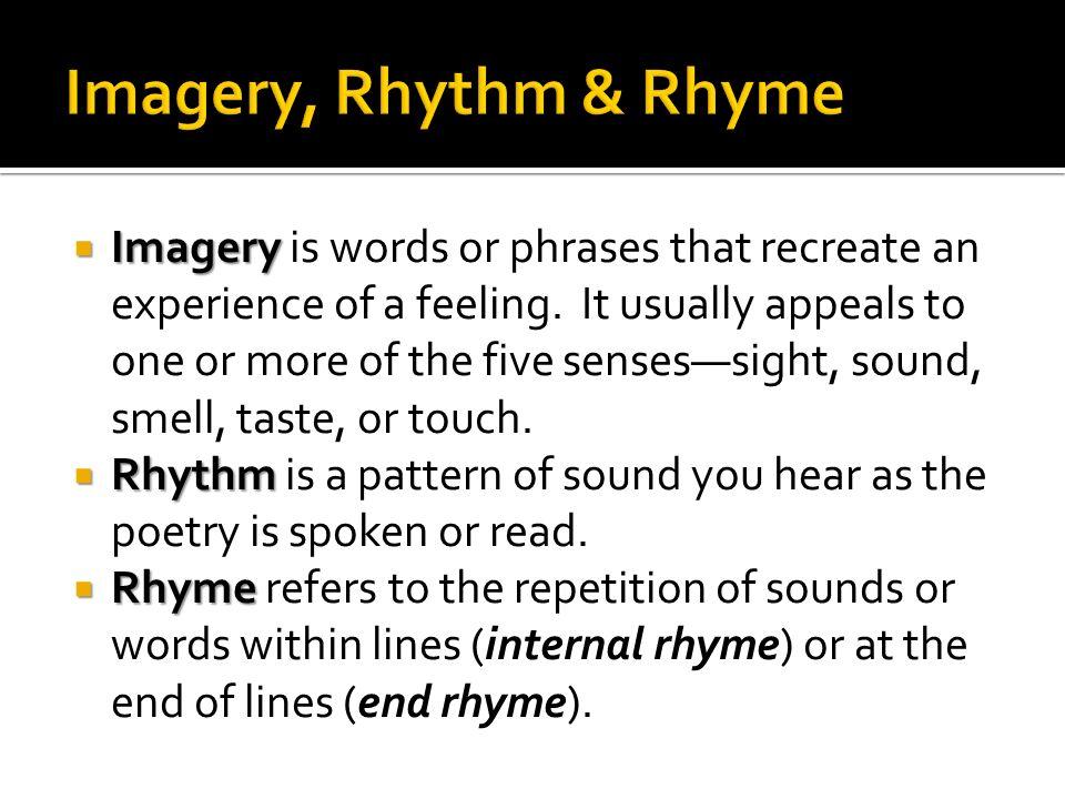 Imagery, Rhythm & Rhyme
