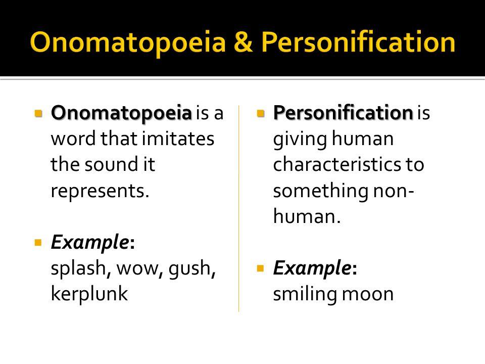 Onomatopoeia & Personification
