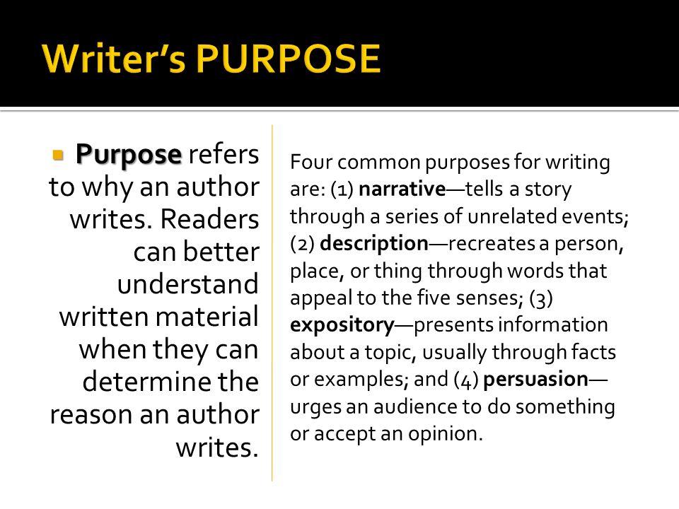 Writer's PURPOSE