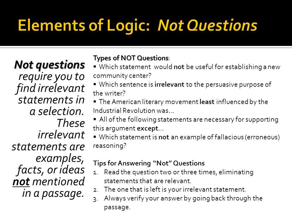 Elements of Logic: Not Questions