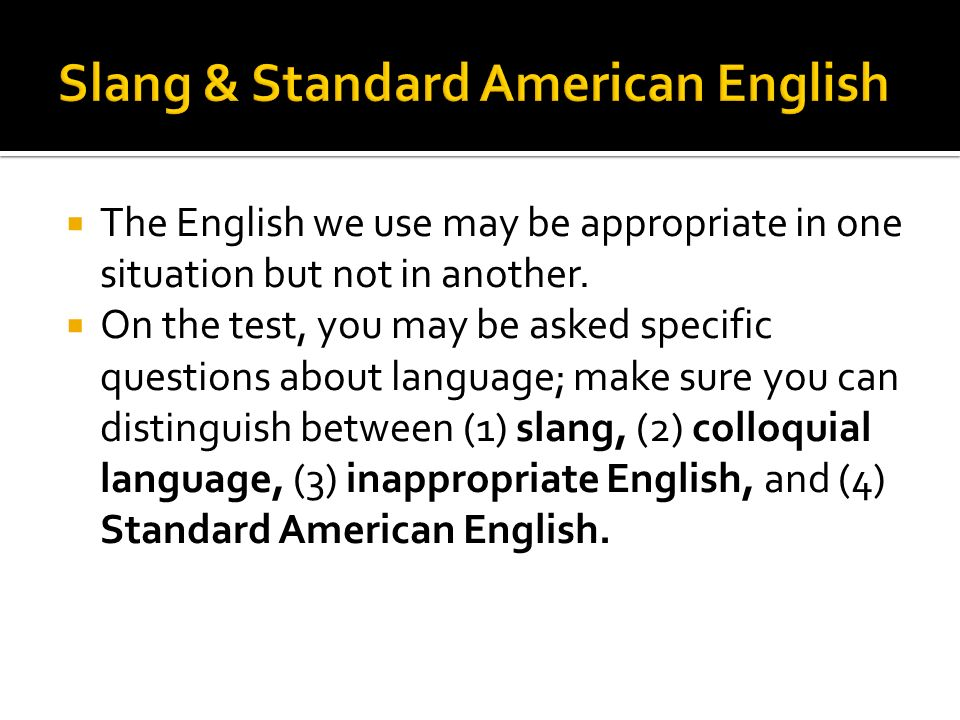 Slang & Standard American English