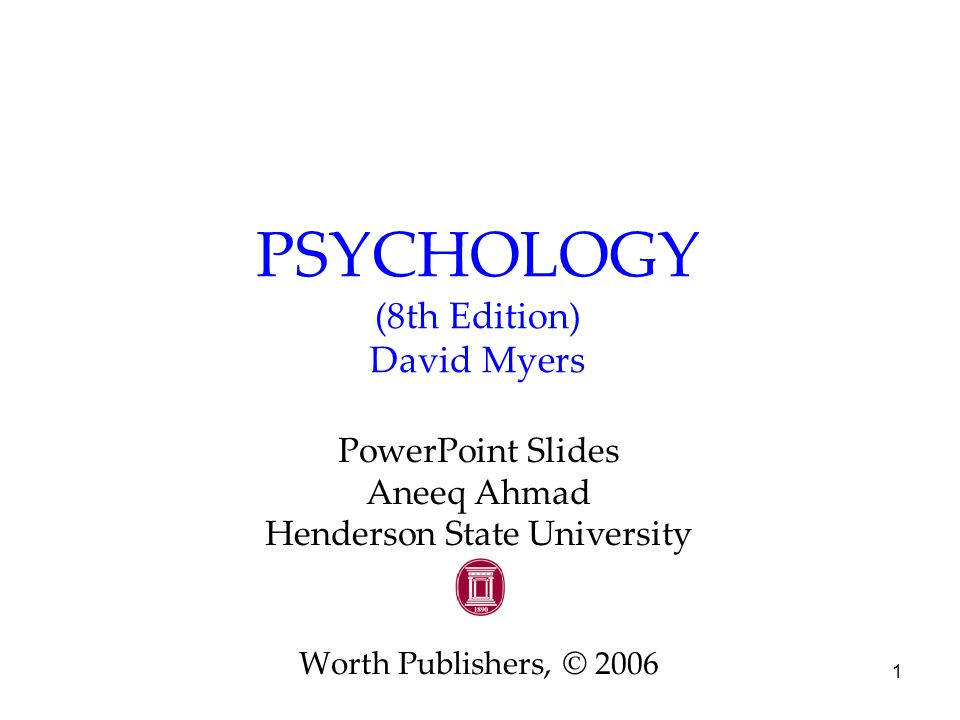 PSYCHOLOGY (8th Edition) David Myers