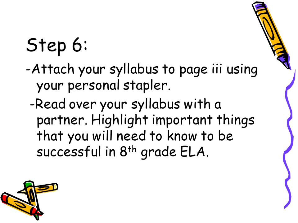 Step 6: -Attach your syllabus to page iii using your personal stapler.