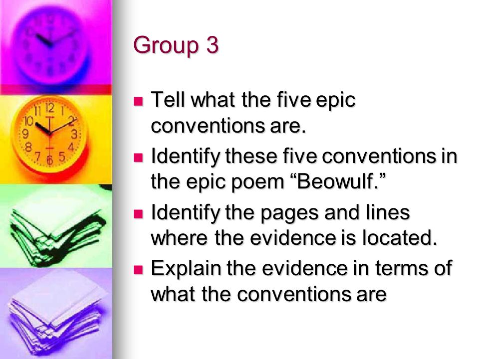 Group 3 Tell what the five epic conventions are.
