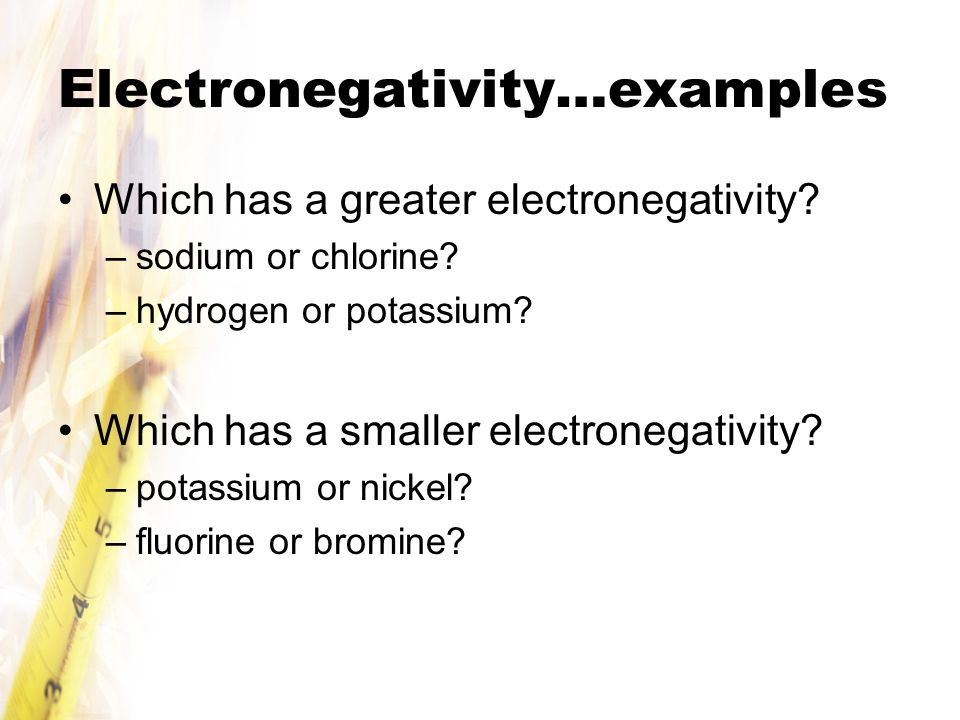 Electronegativity…examples