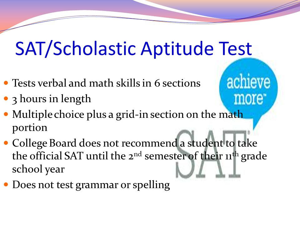 SAT/Scholastic Aptitude Test
