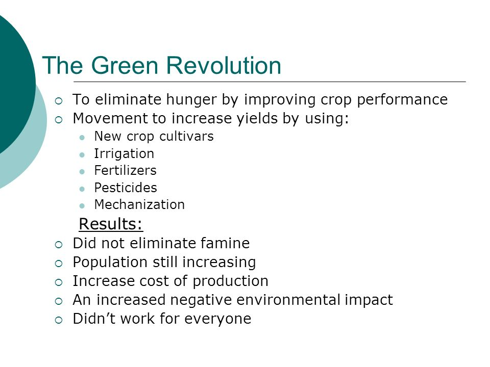The Green Revolution Results: