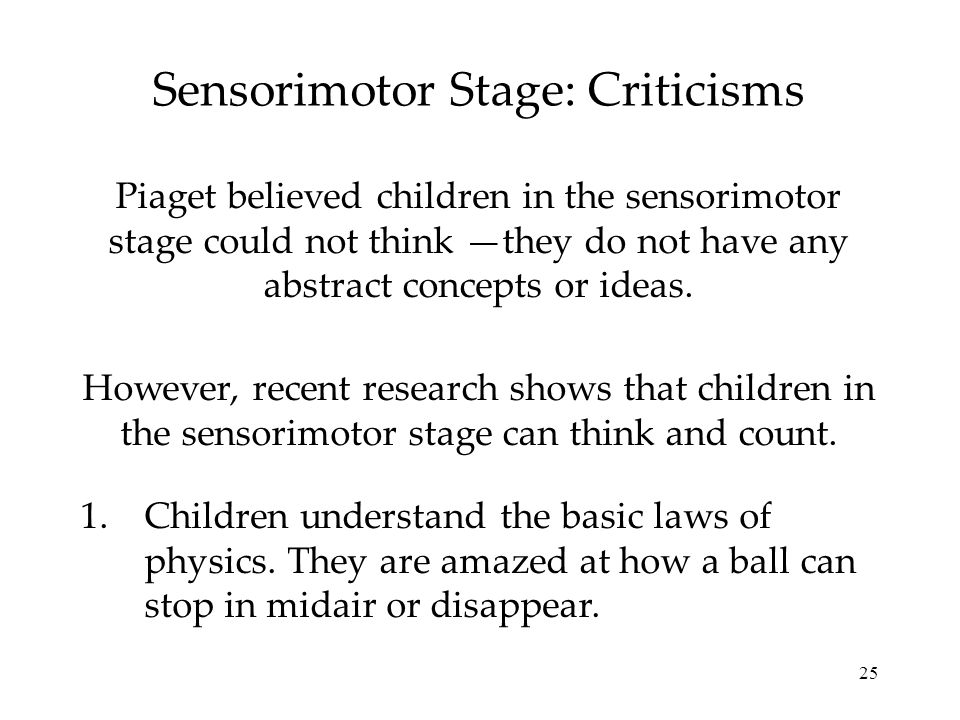 Sensorimotor Stage: Criticisms