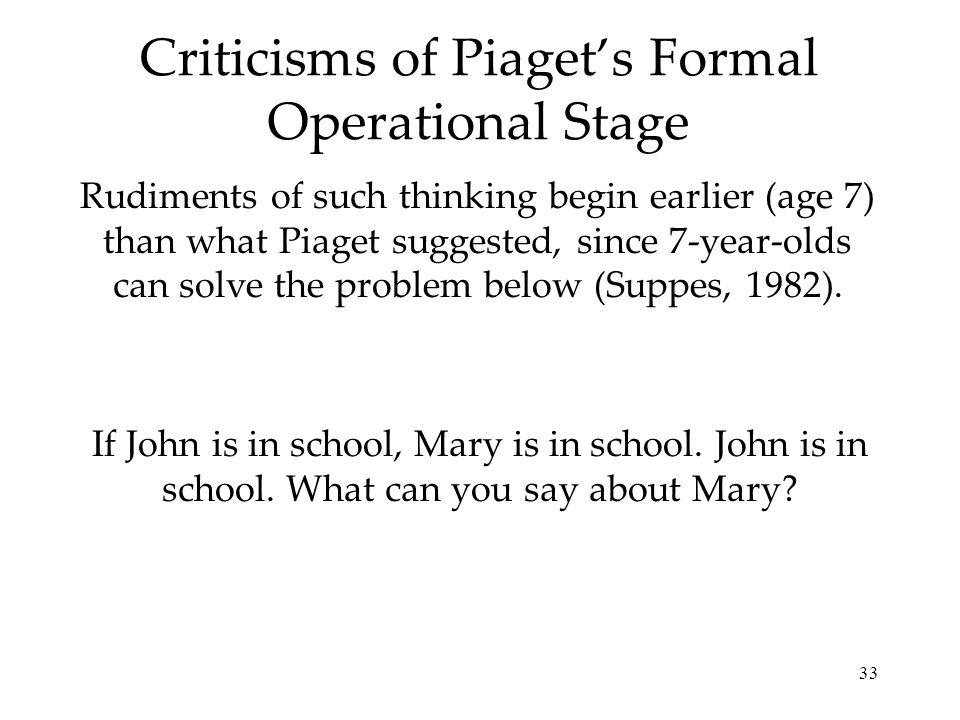 Criticisms of Piaget's Formal Operational Stage