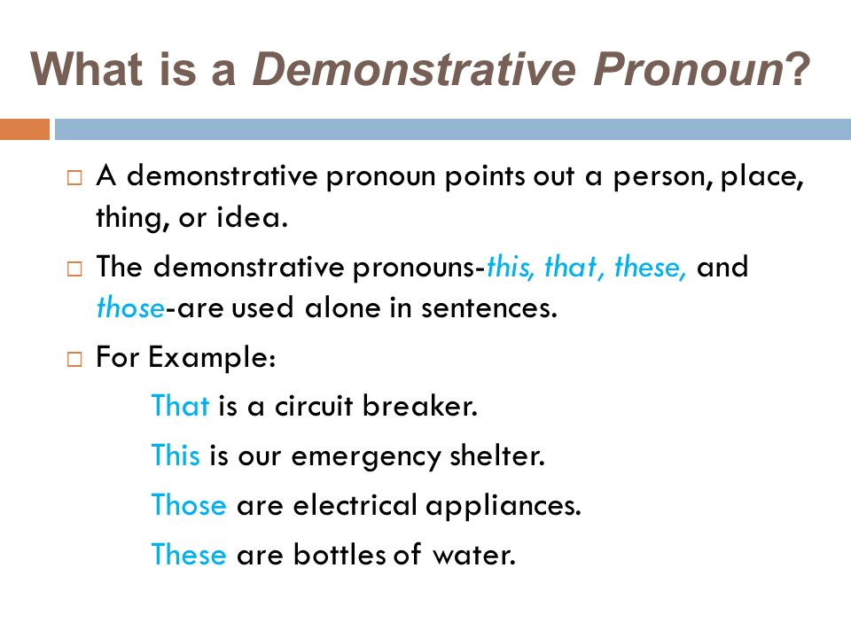 What is a Demonstrative Pronoun