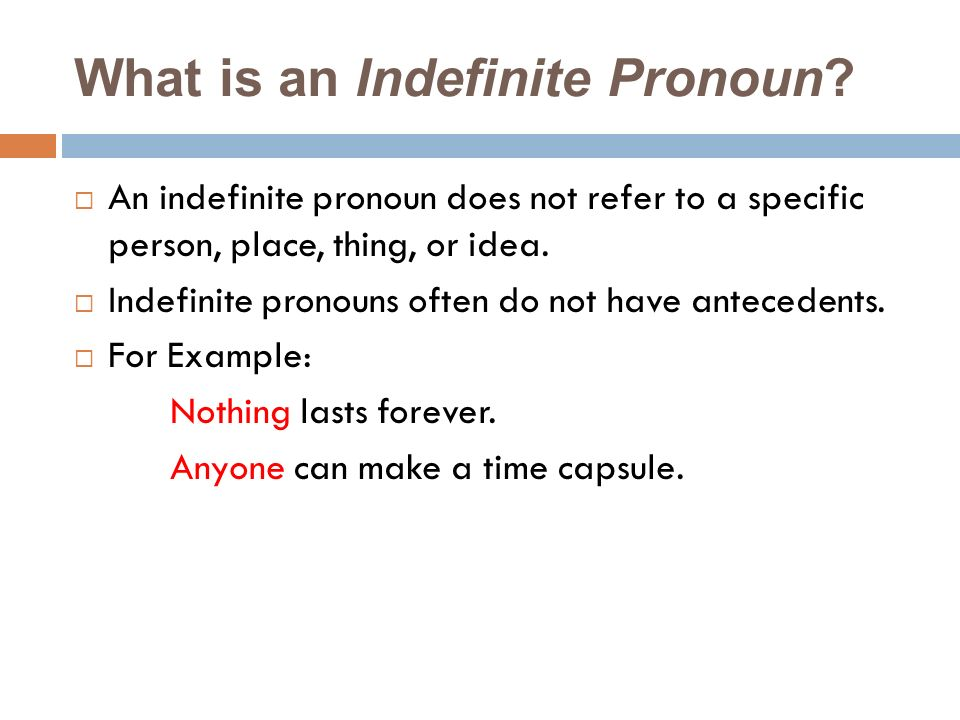 What is an Indefinite Pronoun