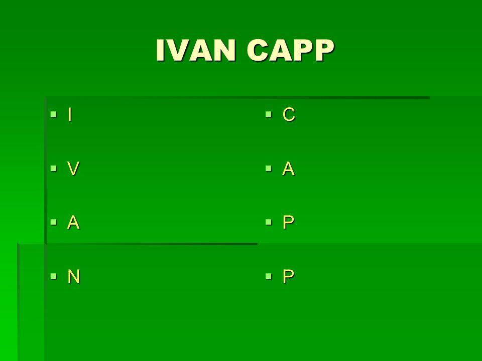 IVAN CAPP I V A N C A P