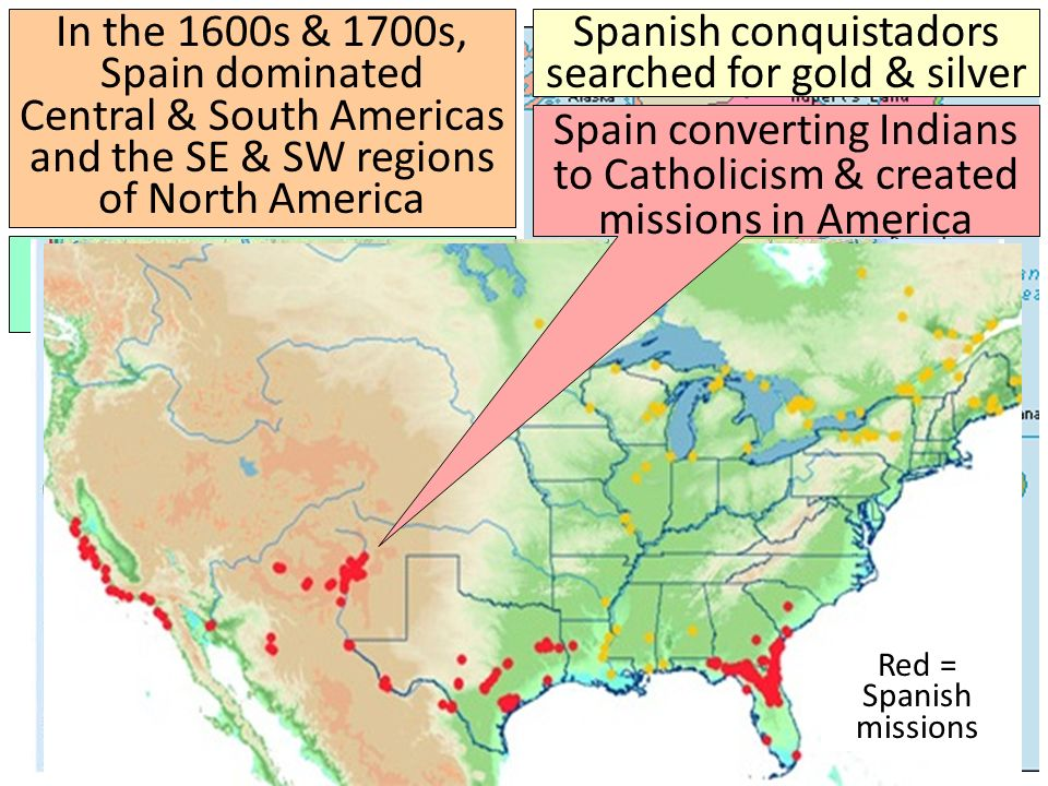 Spanish conquistadors searched for gold & silver