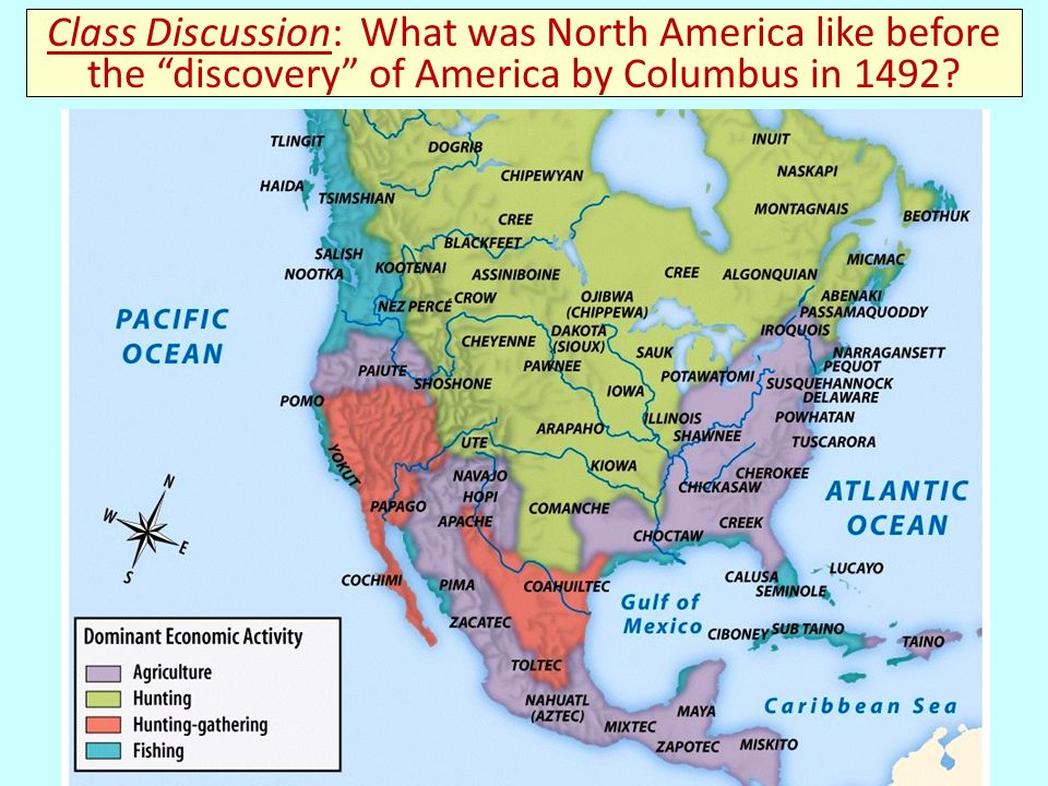 Title Class Discussion: What was North America like before the discovery of America by Columbus in 1492