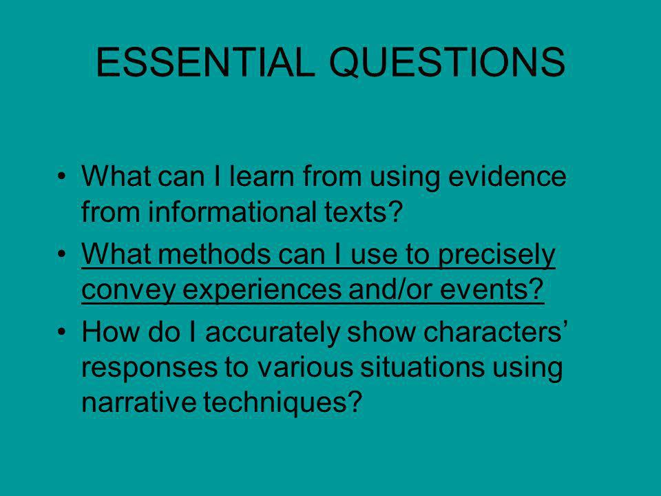 ESSENTIAL QUESTIONS What can I learn from using evidence from informational texts