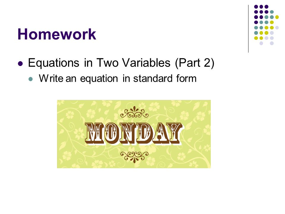 Homework Equations in Two Variables (Part 2)
