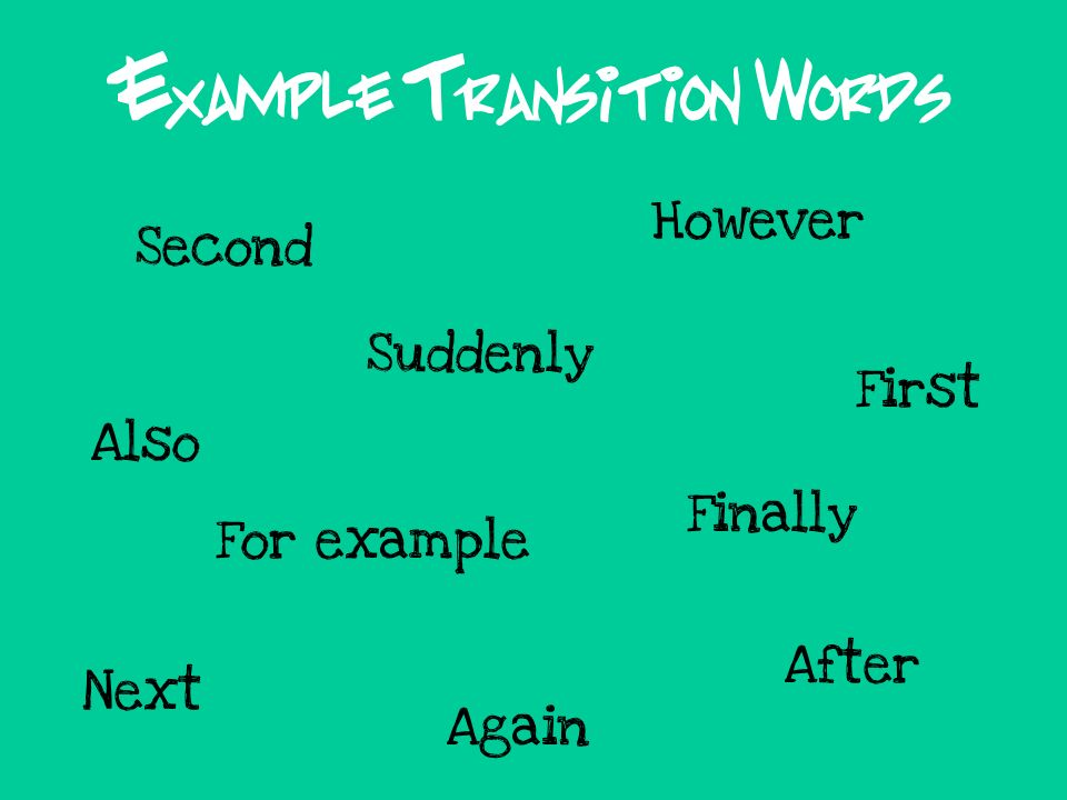 Example Transition Words