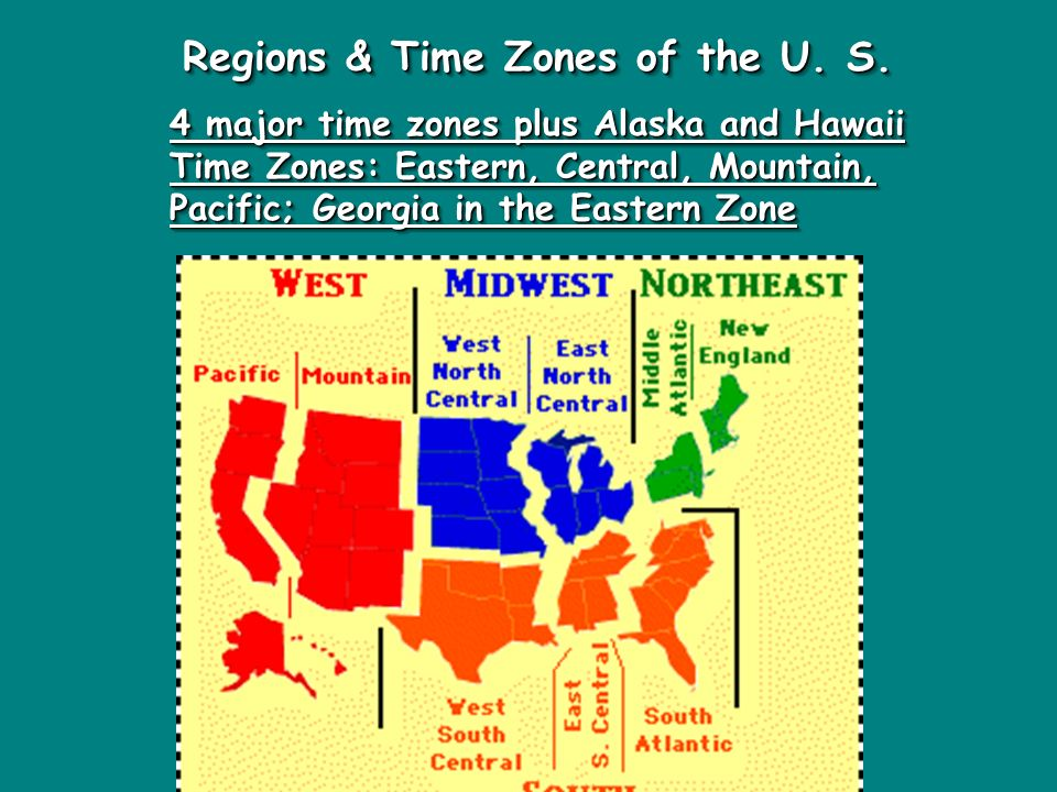 Regions & Time Zones of the U. S.