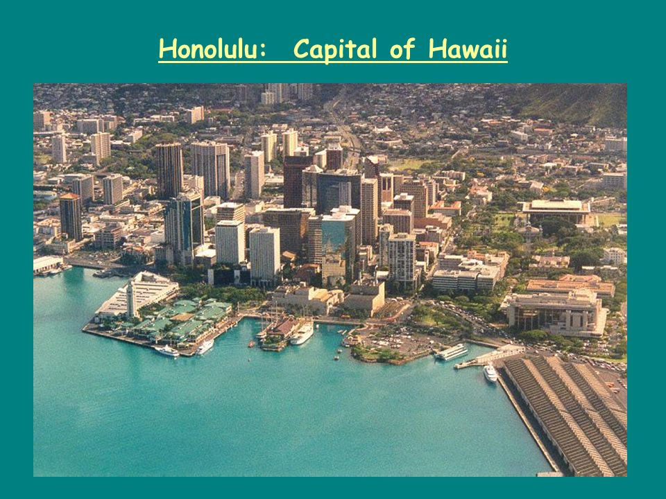 Honolulu: Capital of Hawaii