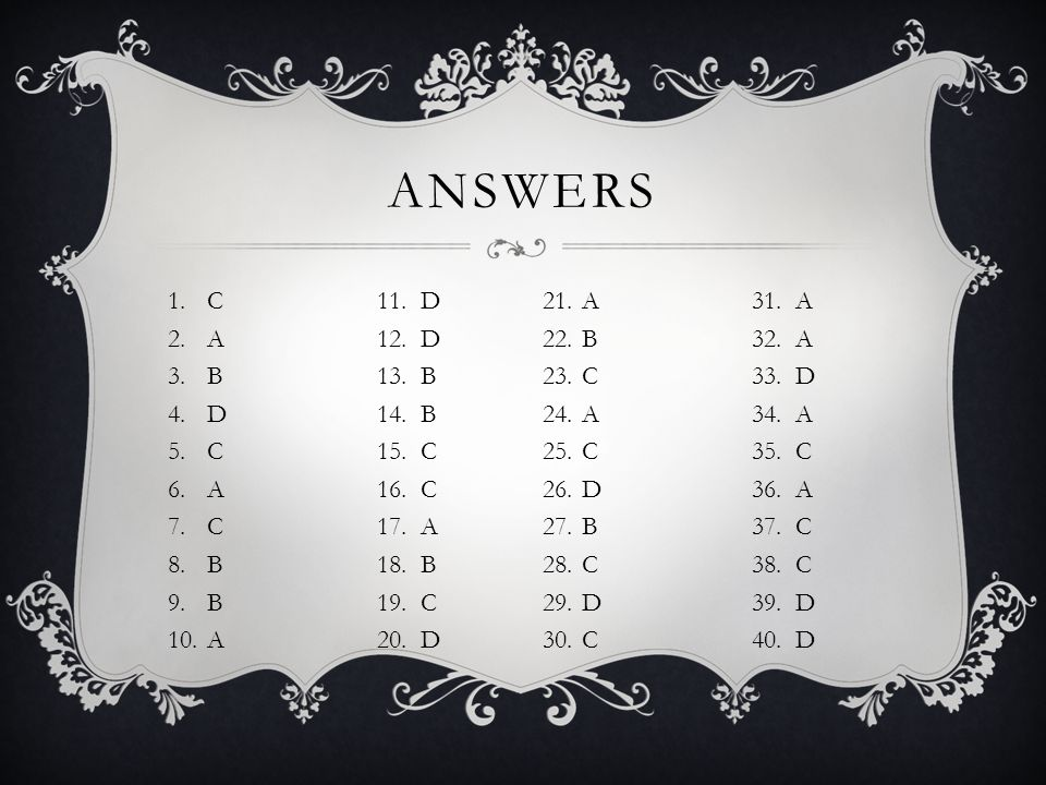Answers C 11. D A 12. D B 13. B D 14. B C 15. C A 16. C C 17. A