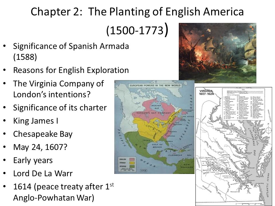 Chapter 2: The Planting of English America (1500-1773)