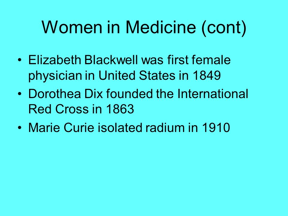 Women in Medicine (cont)