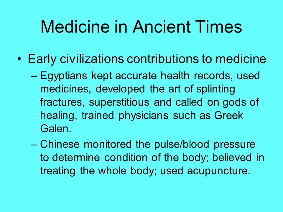 Medicine in Ancient Times