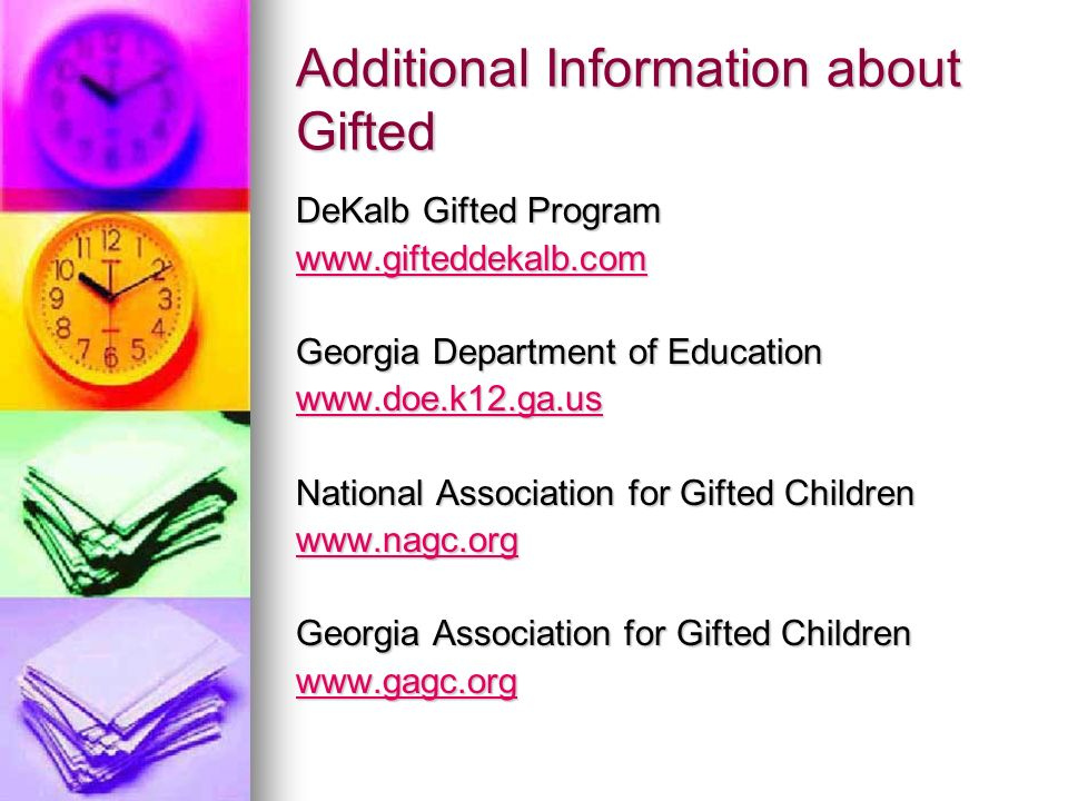 Additional Information about Gifted