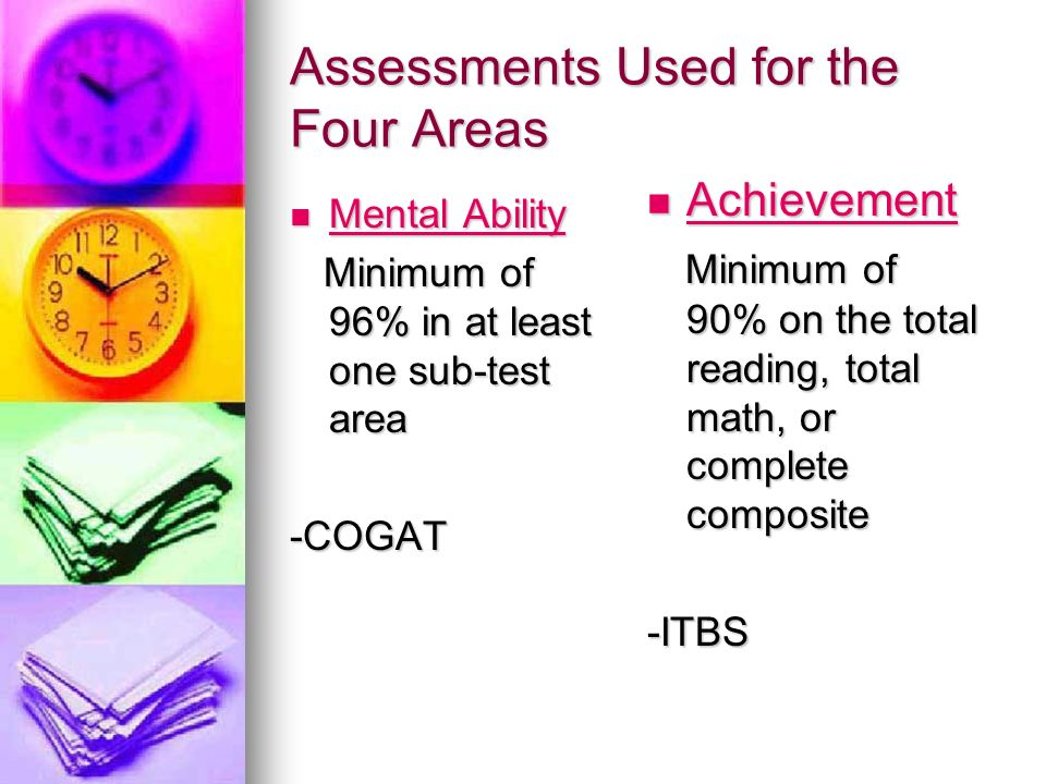 Assessments Used for the Four Areas