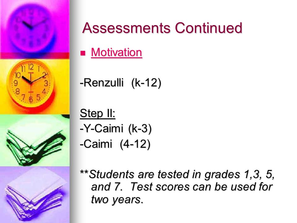 Assessments Continued