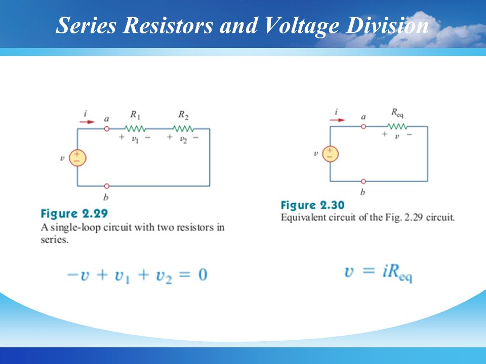 Series Resistors and Voltage Division