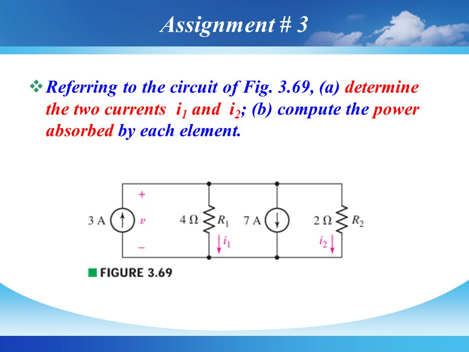 Assignment # 3 Referring to the circuit of Fig.
