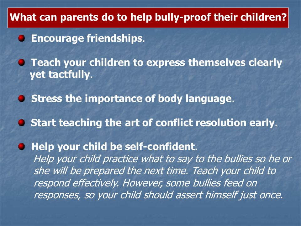 What can parents do to help bully-proof their children