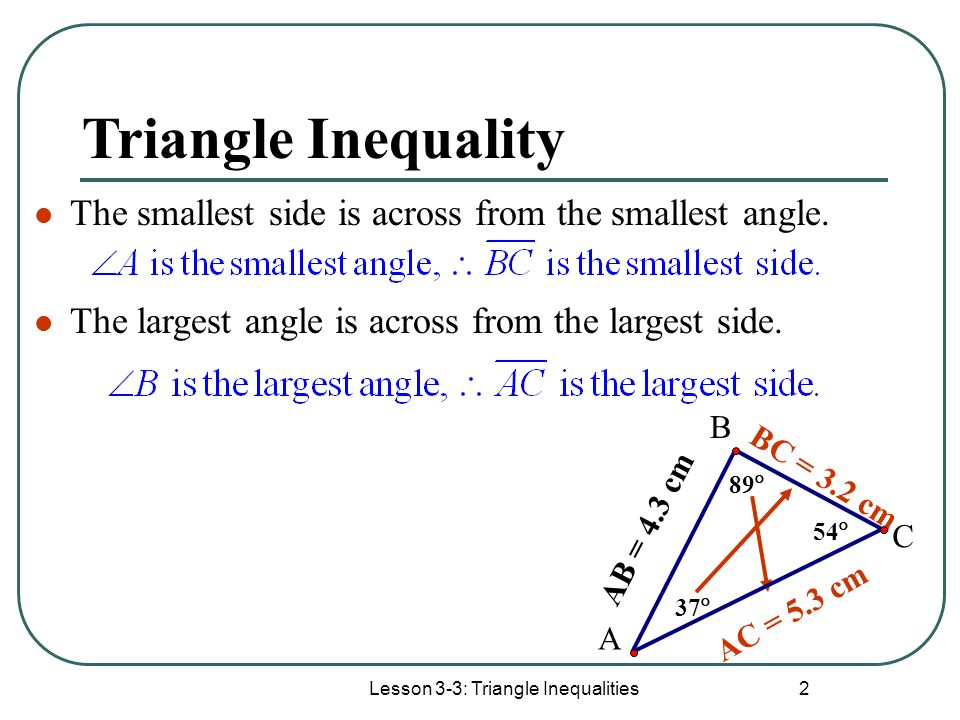 Lesson 3-3: Triangle Inequalities