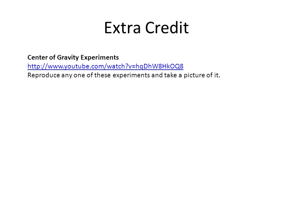 Extra Credit Center of Gravity Experiments