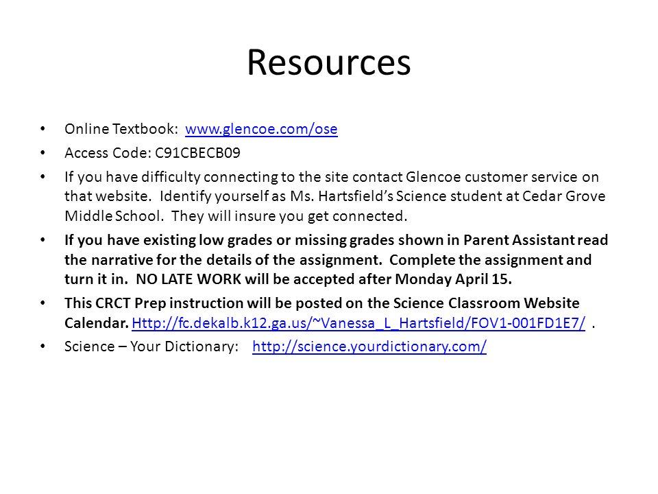 Resources Online Textbook: www.glencoe.com/ose Access Code: C91CBECB09