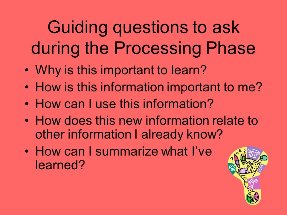 Guiding questions to ask during the Processing Phase