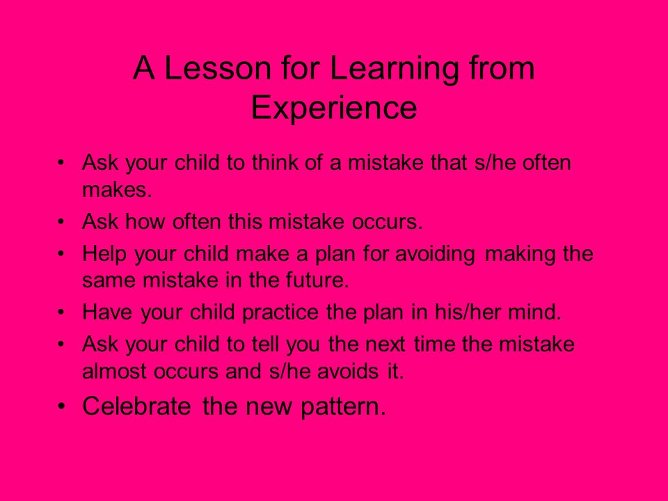 A Lesson for Learning from Experience