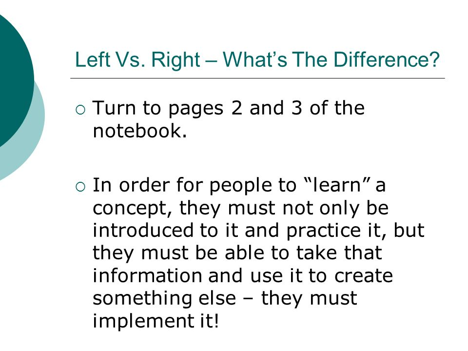 Left Vs. Right – What's The Difference