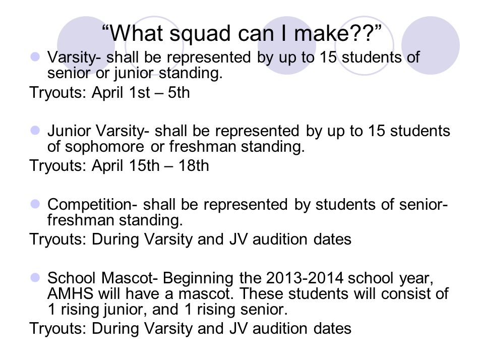 What squad can I make Varsity- shall be represented by up to 15 students of senior or junior standing.