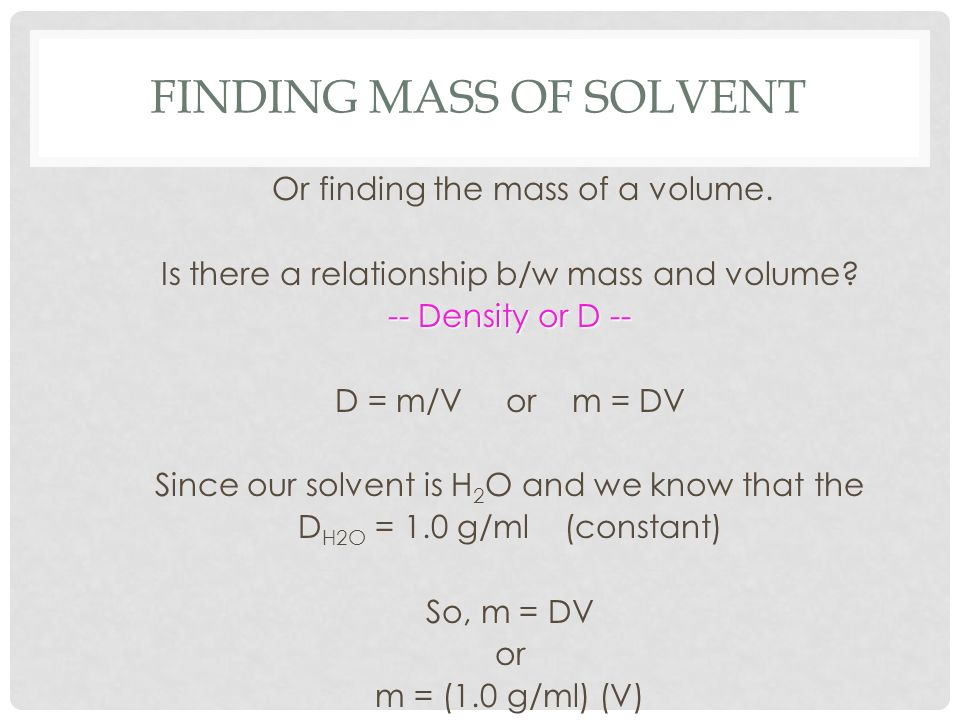 Finding Mass of Solvent
