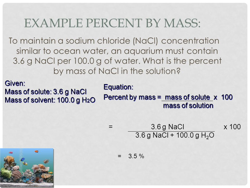 Example Percent by Mass: