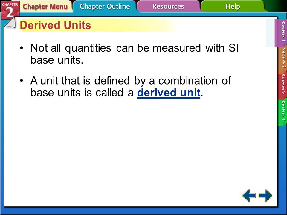 Not all quantities can be measured with SI base units.