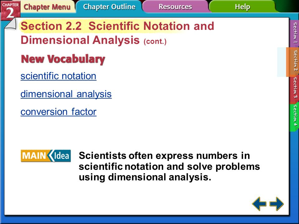 Section 2.2 Scientific Notation and Dimensional Analysis (cont.)