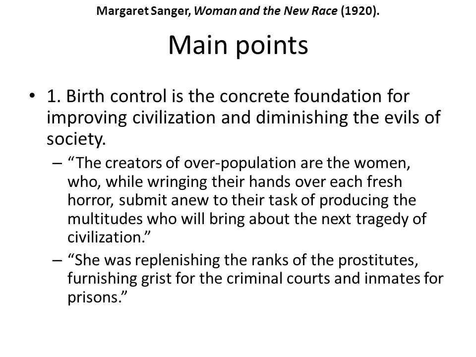 Margaret Sanger, Woman and the New Race (1920).