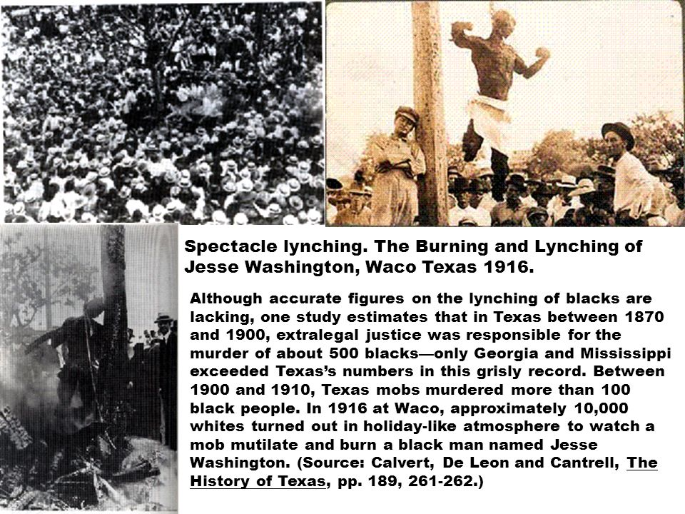 Spectacle lynching. The Burning and Lynching of Jesse Washington, Waco Texas 1916.